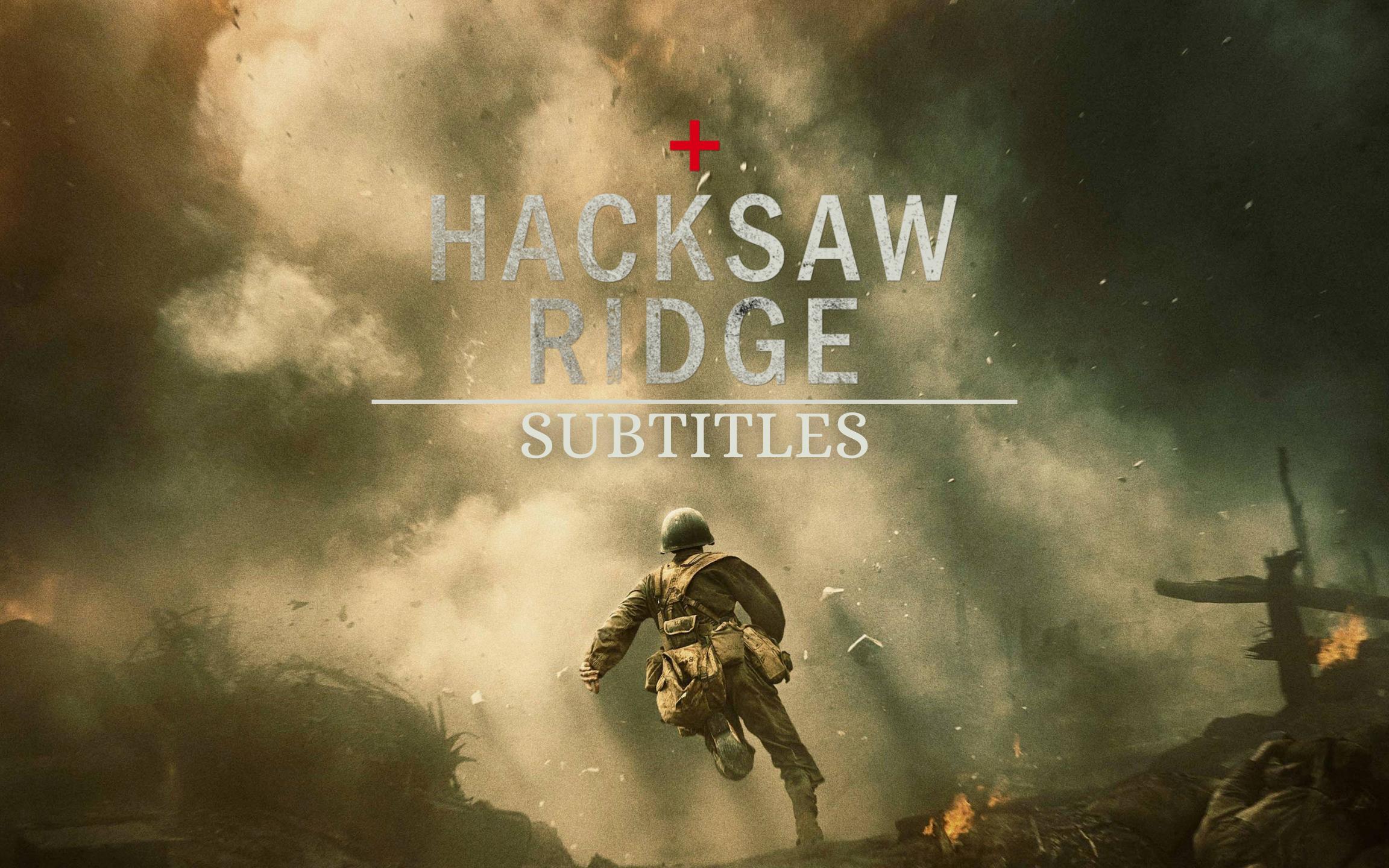 Hacksaw Ridge 2016 English Subtitle Download Subtitles Srt Download