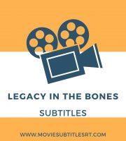 Legacy in the bones